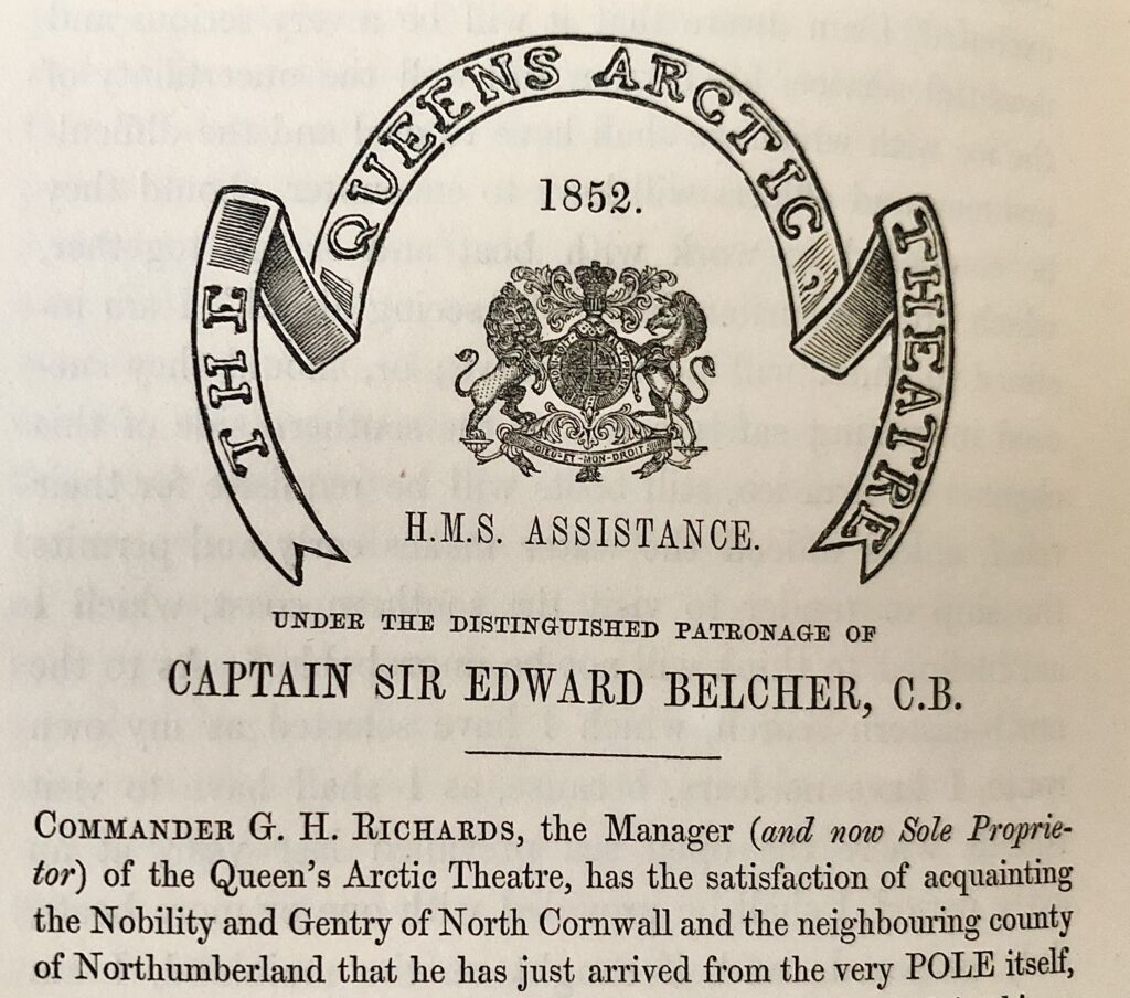The Queen's Arctic Theatre 1852 onboard HMS Assistance, under the patronage of Captain Sir Edward Belcher. and manager Commander Richards